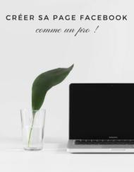 Apprenez à créer votre Page Facebook grâce à un atelier Une histoire de plumes