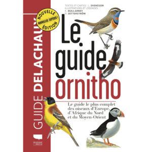 Le guide ornitho de chez Delachaux et niestlé, l'une des idées cadeaux d'une histoire de plumes à offrir à un passionné d'oiseaux