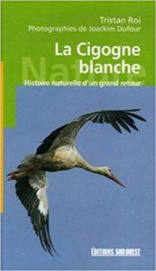 La cigogne blanche, une monographie d'oiseau, un nouvel article du Bird-Blog d'Une histoire de plumes