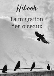 Téléchargez gratuitement l'ebook d'une histoire de plumes sur la migration des oiseaux
