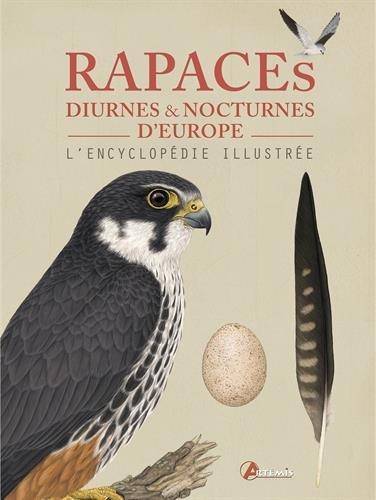 """Découvrez le livre """"rapaces diurnes et nocturnes d'europe"""""""
