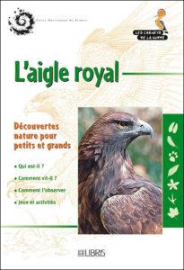 l'aigle royal, une monographie d'oiseau, un nouvel article du Bird-Blog d'Une histoire de plumes